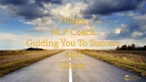 NLP Coach Online Guiding You To Success And Clarity
